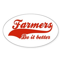 Farmers Do It Better Decal