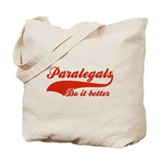 Para legals Do It Better Tote Bag