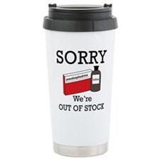 Pharmacy - Out Of Stock Travel Coffee Mug