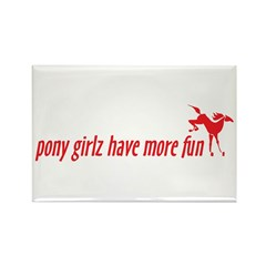 pony girlz have more fun Rectangle Magnet (10 pack