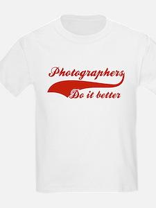 Photographers Do It Better T-Shirt