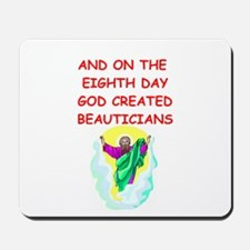 beauticians Mousepad