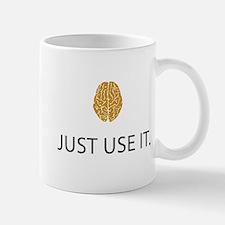 Just Use It (Brain) Mug