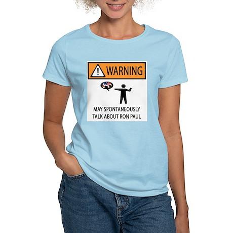 Warning Talk Ron Paul Women's Light T-Shirt