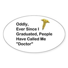 "People Call Me ""Doctor"" Decal"
