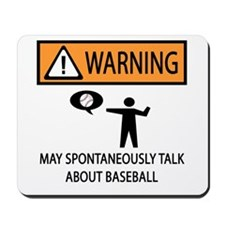 Warning Talks Baseball Mousepad