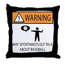Warning Talks Baseball Throw Pillow
