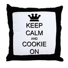Keep Calm and Cookie On Throw Pillow