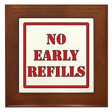 Pharmacy - No Early Refills Framed Tile