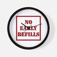 Pharmacy - No Early Refills Wall Clock