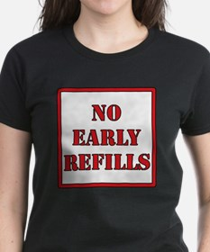 Pharmacy - No Early Refills Tee
