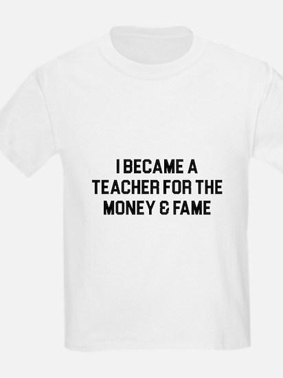 Teacher Fame T-Shirt
