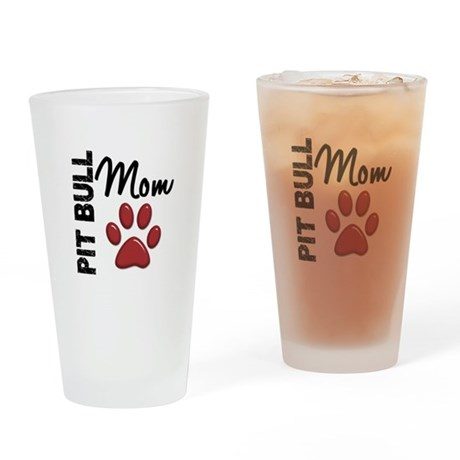 Pit Bull Mom 2 Drinking Glass