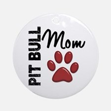 Pit Bull Mom 2 Ornament (Round)