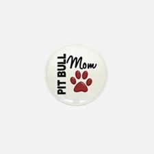 Pit Bull Mom 2 Mini Button (100 pack)