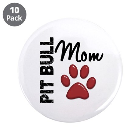 """Pit Bull Mom 2 3.5"""" Button (10 pack)"""
