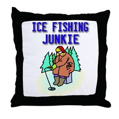 Ice Fishing Junkie Throw Pillow