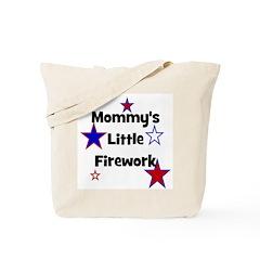 Mommy's Little Firework Tote Bag