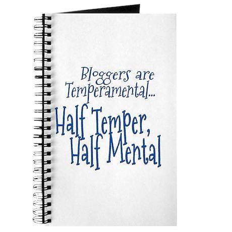 Bloggers are Temperamental Journal