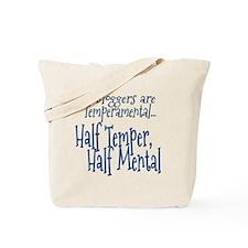 Bloggers are Temperamental Tote Bag