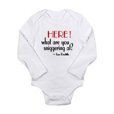 Liza Doolittle Quote Long Sleeve Infant Bodysuit