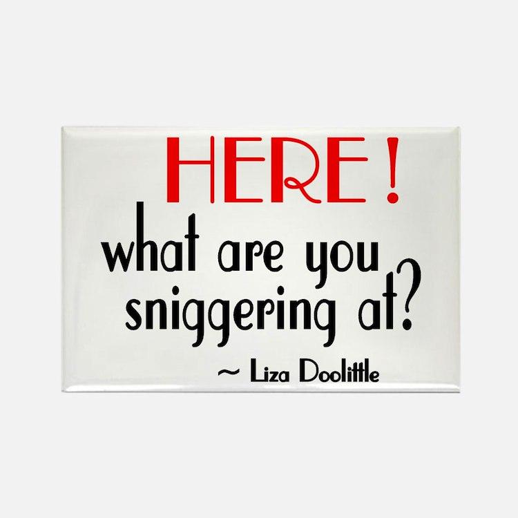 Liza Doolittle Quote Rectangle Magnet