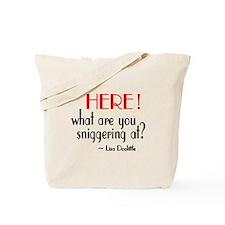 Liza Doolittle Quote Tote Bag