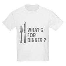 What's for dinner ? T-Shirt