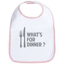 What's for dinner ? Bib