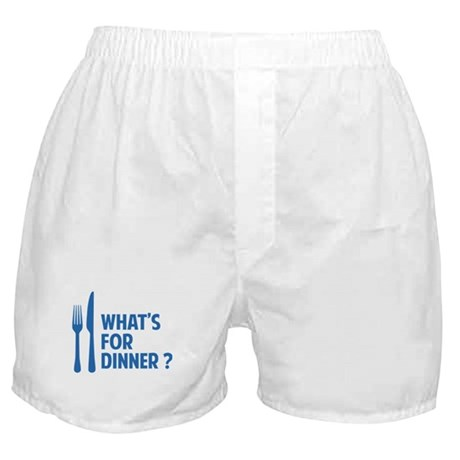 What's for dinner ? Boxer Shorts