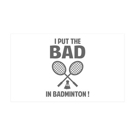 Bad in Badminton 38.5 x 24.5 Wall Peel