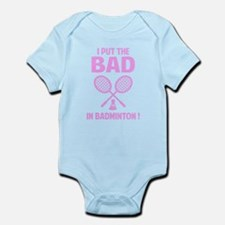 Bad in Badminton Infant Bodysuit