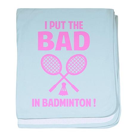 Bad in Badminton baby blanket
