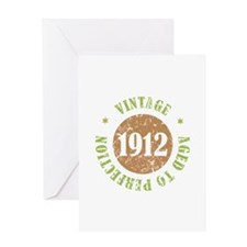 Vintage 1912 Aged To Perfection Greeting Card