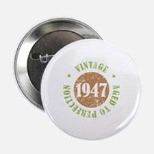 """Vintage 1947 Aged To Perfection 2.25"""" Button"""
