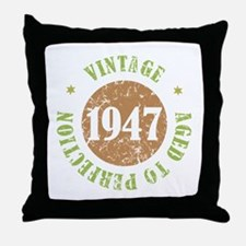 Vintage 1947 Aged To Perfection Throw Pillow