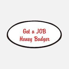 Get a JOB Honey Badger Patches