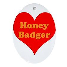 Love Honey Badger Ornament (Oval)