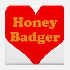 Love Honey Badger Tile Coaster