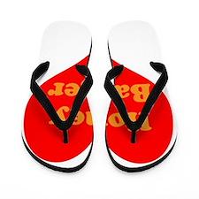 Love Honey Badger Flip Flops