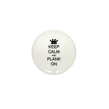 Keep Calm and Plank On Mini Button (10 pack)