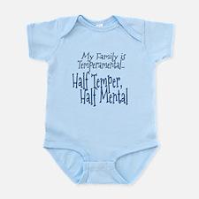 My Family Is Temperamental Infant Bodysuit