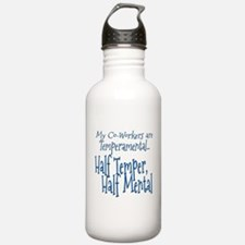 Co-Workers are Temperamental Sports Water Bottle