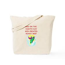 roast beef Tote Bag