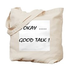 Good Talk Tote Bag