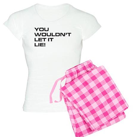You Wouldn't Let It Lie! Women's Light Pajamas