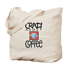 Crazy About Coffee Tote Bag