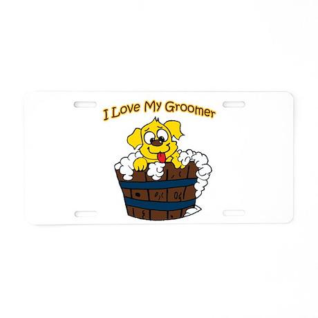 I Love My Groomer Aluminum License Plate