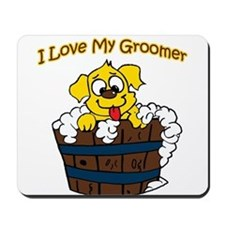 I Love My Groomer Mousepad