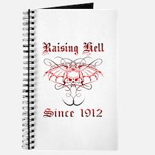 Raising Hell Since 1912 Journal
